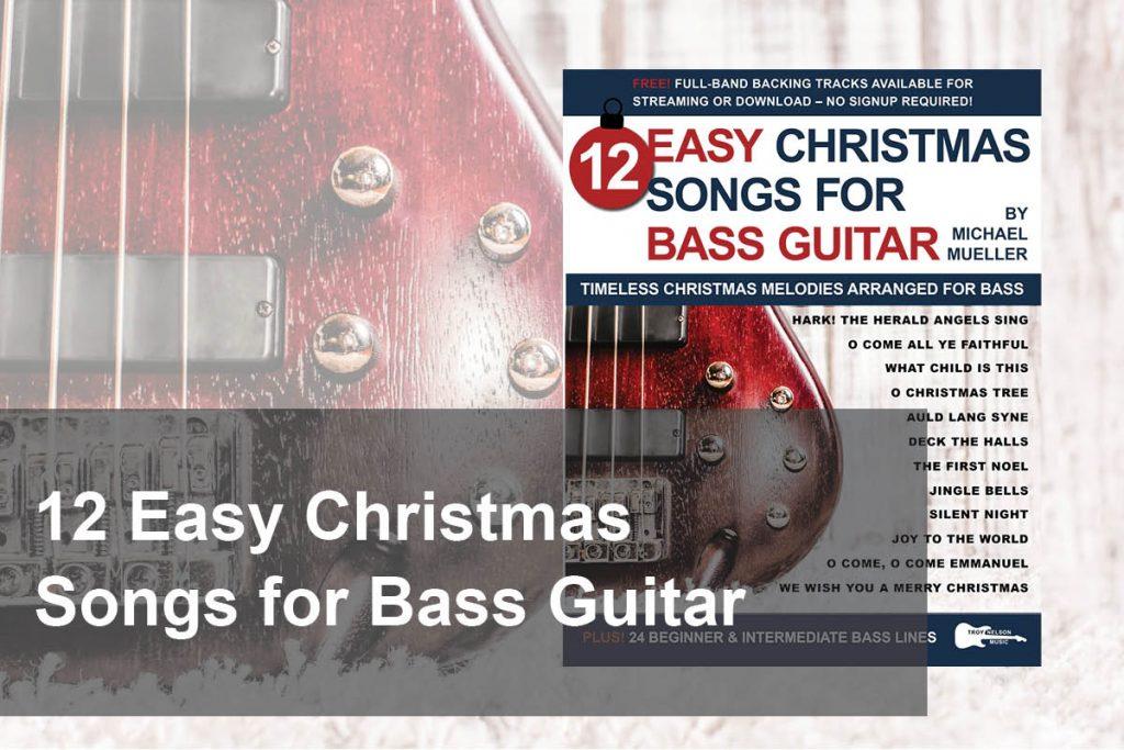 12 Easy Christmas Songs for Bass Guitar