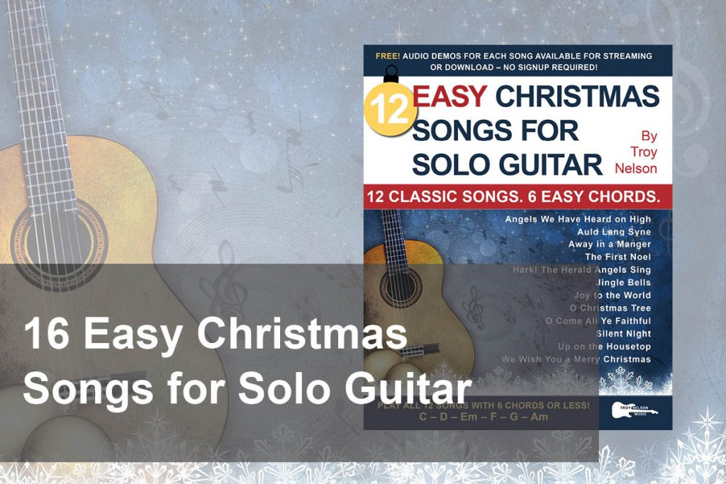 12 Easy Christmas Songs for Solo Guitar